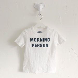 4T Morning Person T-Shirt